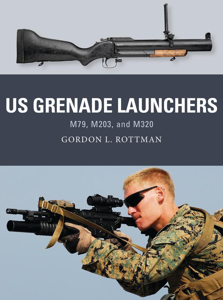 US Grenade Launchers als eBook Download von Gor...
