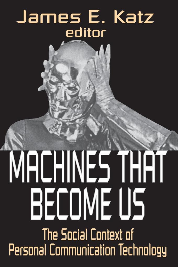 Machines That Become Us als eBook Download von ...