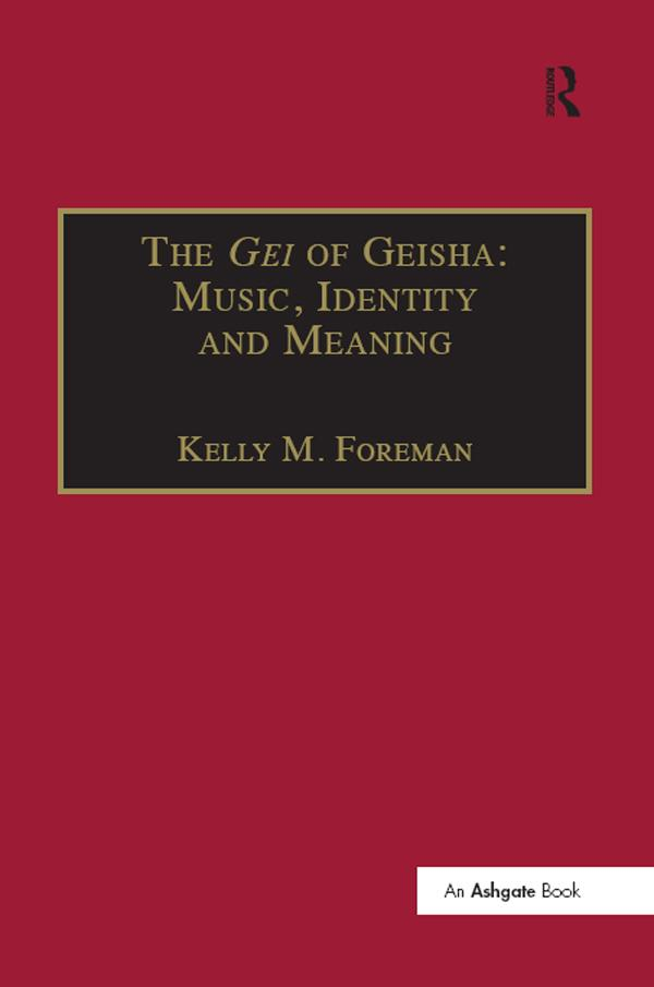 Gei of Geisha: Music, Identity and Meaning als ...