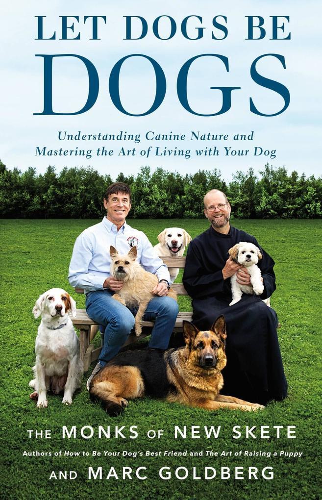 Let Dogs Be Dogs als eBook Download von Marc Go...