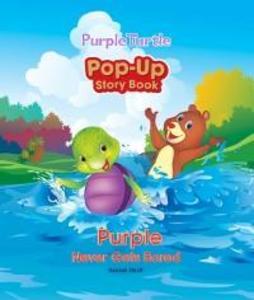 Purple Never Gets Bored Pop-Up Book als eBook D...