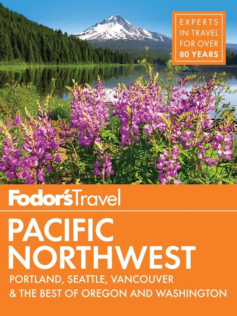 Fodor´s Pacific Northwest als eBook Download vo...