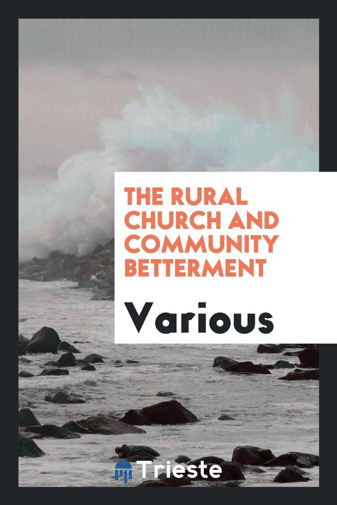 The Rural Church and Community Betterment als T...