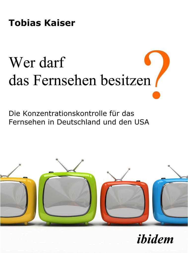 Wer darf das Fernsehen besitzen? Die Konzentrat...