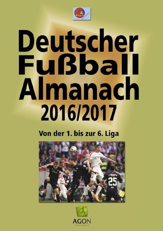 Deutscher Fußball-Almanach Saison 2016/2017 als...