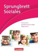 Sprungbrett Soziales - Sozialassisten/in - Neubearbeitung- Sozial- und Pflegeassistenz