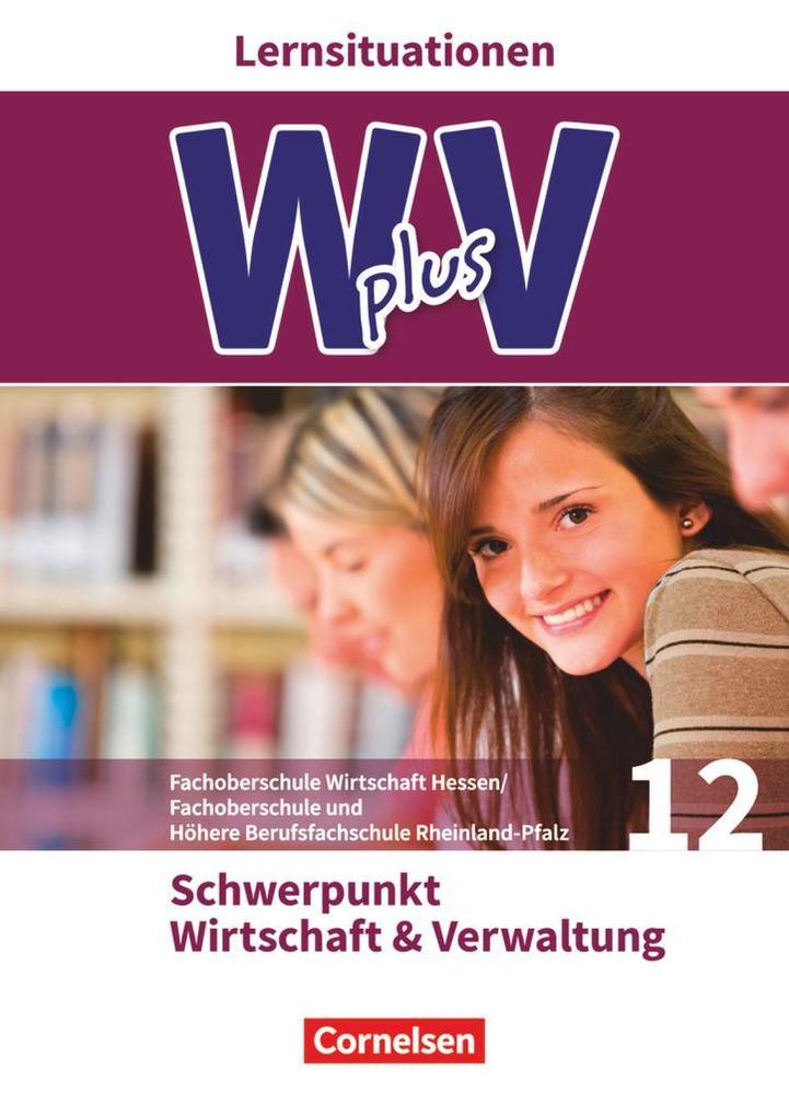 W plus V - FOS Hessen / FOS und HBFS Rheinland-...