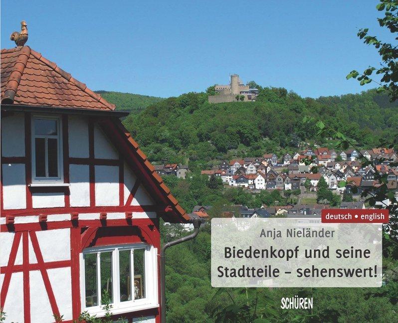 Biedenkopf und seine Stadtteile - sehenswert! a...