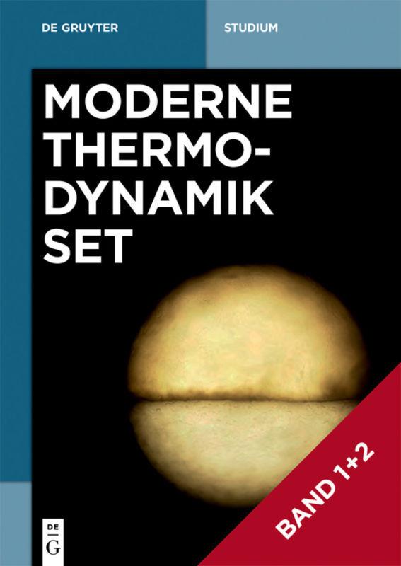 Moderne Thermodynamik. Set Band 1+2 als Buch