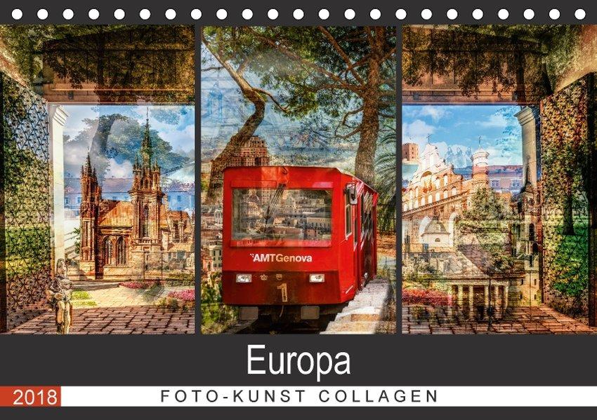 Europa Foto-Kunst Collagen (Tischkalender 2018 ...