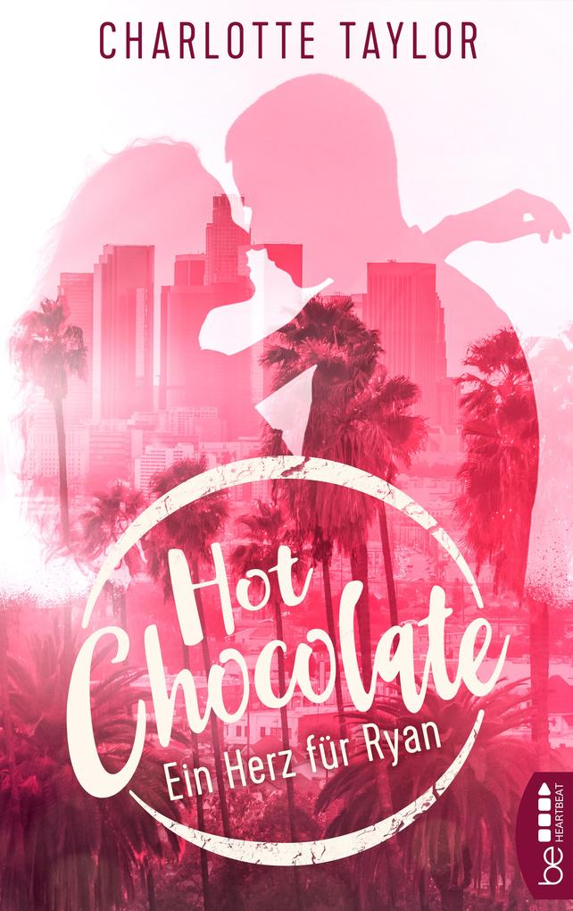 Hot Chocolate - Ein Herz für Ryan als eBook