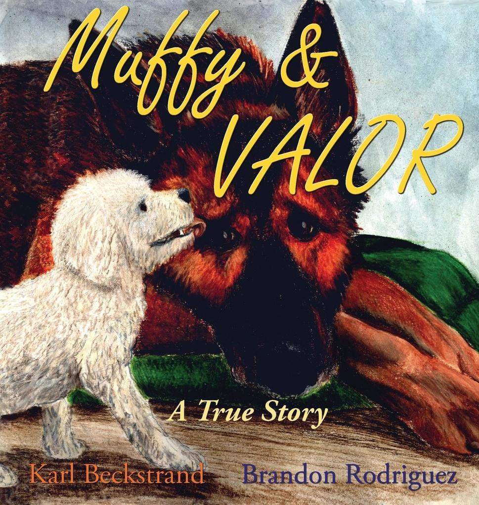 Muffy & Valor als Buch von Karl Beckstrand