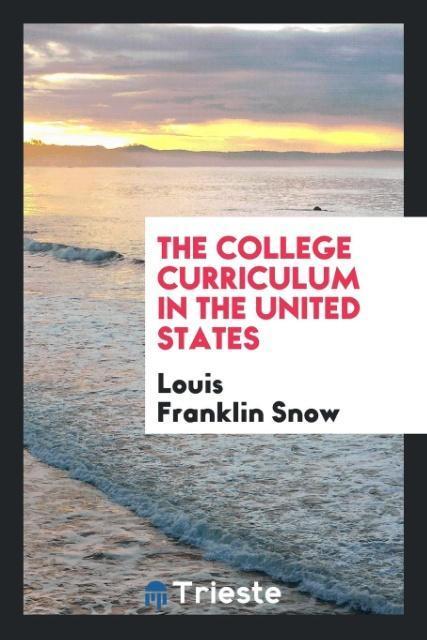 The College Curriculum in the United States als...