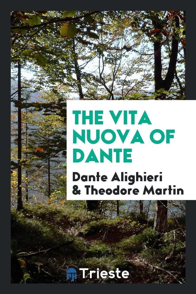 The Vita Nuova of Dante als Taschenbuch von Dan...