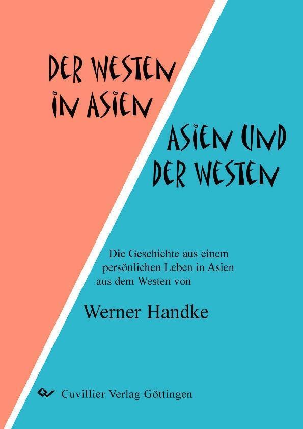 Der Westen in Asien – Asien und der West...