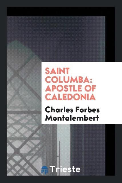 Saint Columba als Taschenbuch von Charles Forbe...