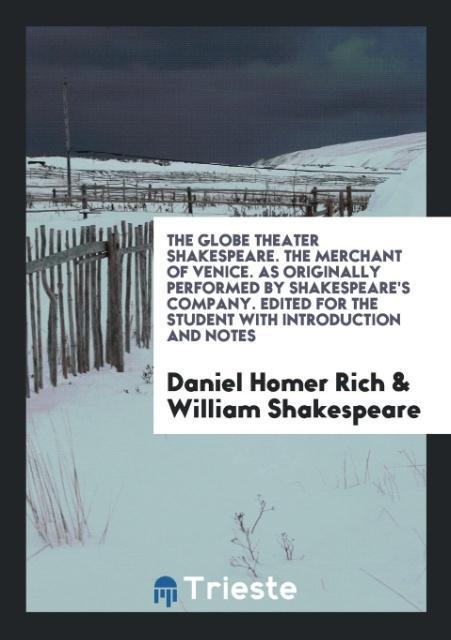 The Globe Theater Shakespeare. The Merchant of ...
