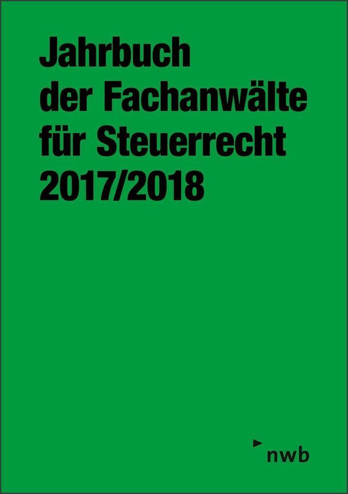 Jahrbuch der Fachanwälte für Steuerrecht 2017/2...