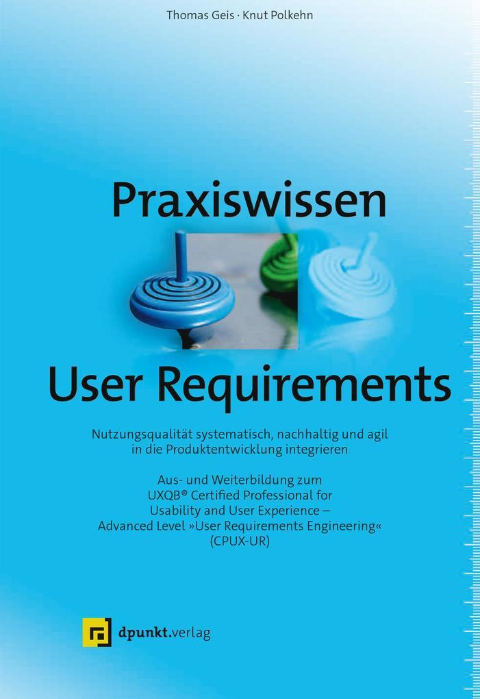 Praxiswissen User Requirements als Buch