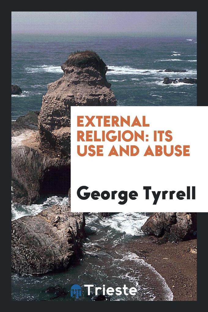 External Religion als Taschenbuch von George Ty...