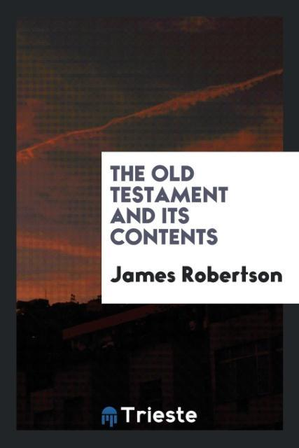 The Old Testament and Its Contents als Taschenb...