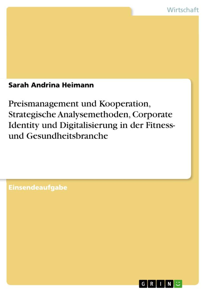 Preismanagement und Kooperation, Strategische A...