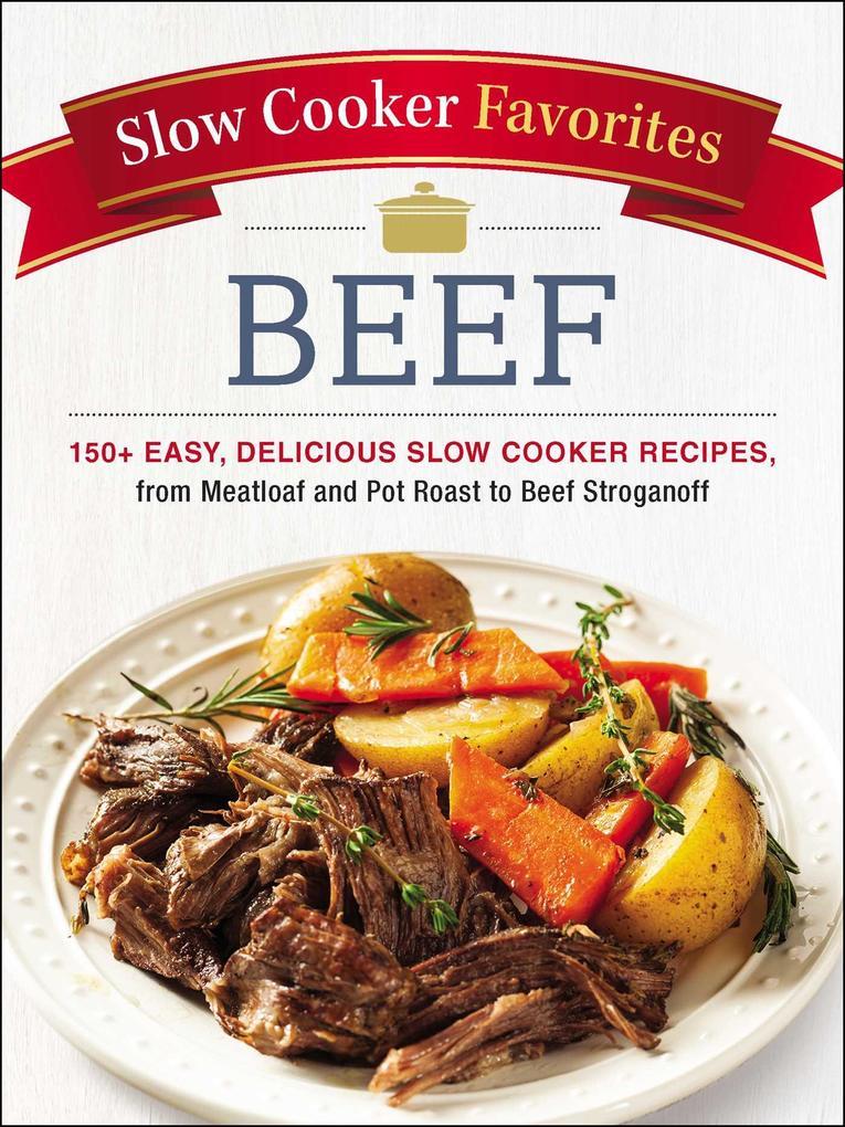 Slow Cooker Favorites Beef als eBook Download von