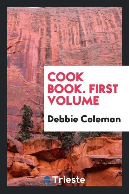 Cook Book. First Volume als Taschenbuch von Deb...