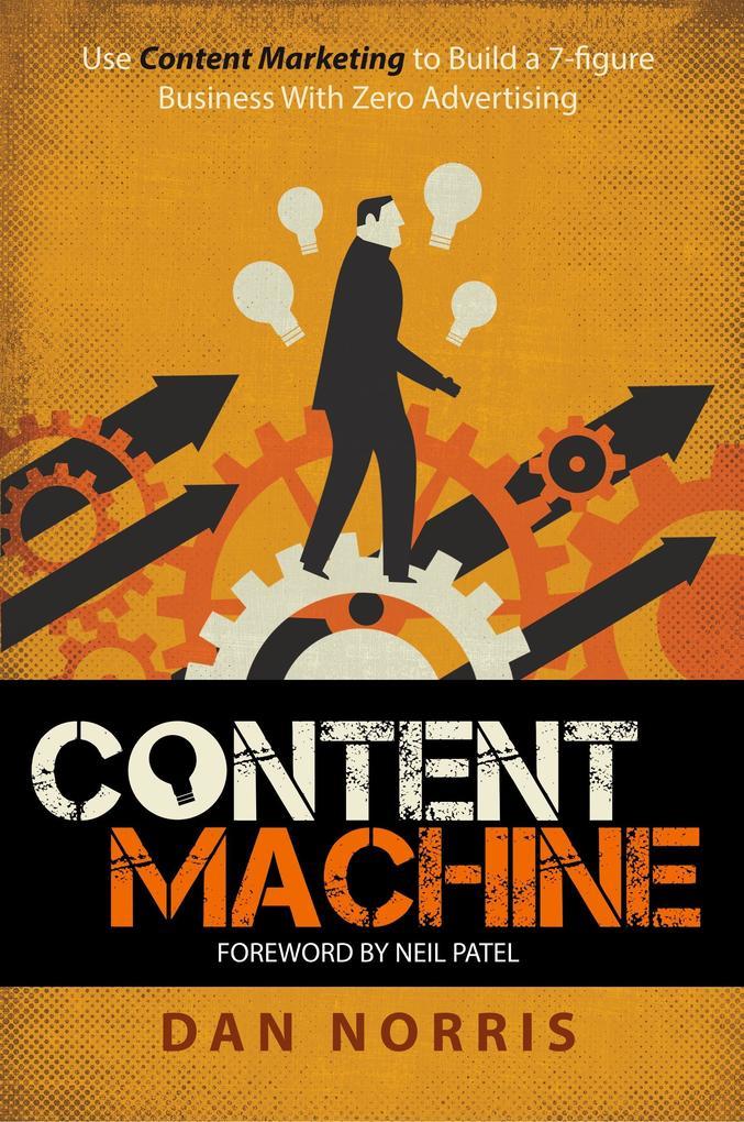 Content Machine als Buch von Dan Norris