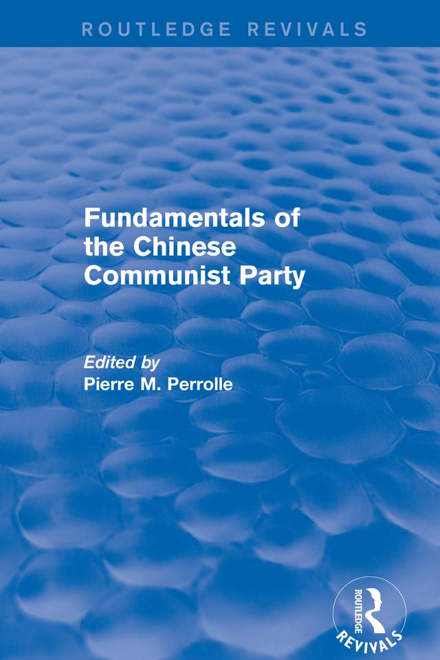 Revival: Fundamentals of the Chinese Communist ...