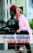 Marita Köllner: E kölsch Mädche