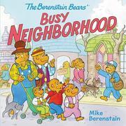The Berenstain Bears' Busy Neighborhood