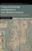 Cultural Exchange and Identity in Late Medieval Ireland: The English and Irish of the Four Obedient Shires