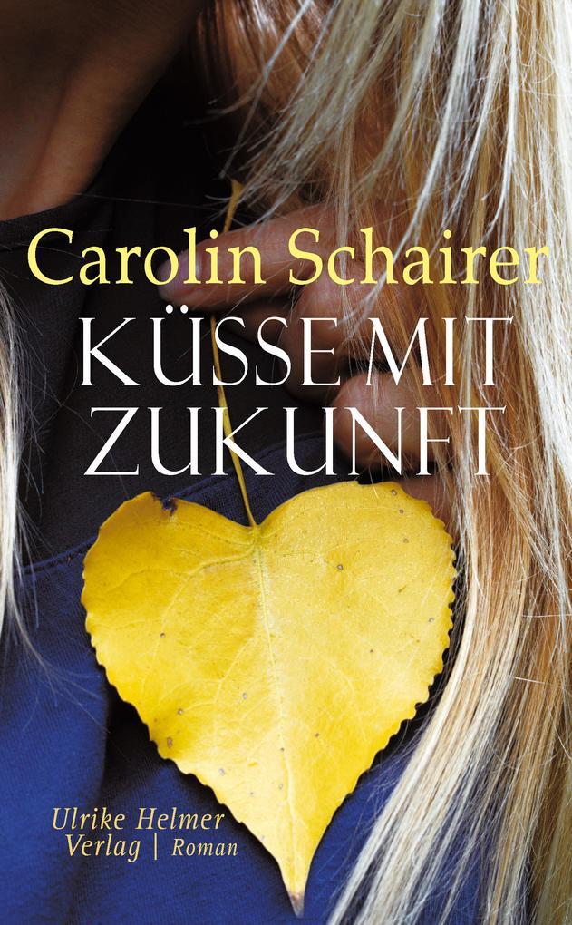 Küsse mit Zukunft als eBook