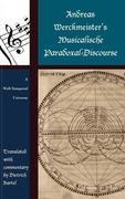 Andreas Werckmeister's Musicalische Paradoxal-Discourse