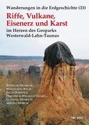 Riffe, Vulkane, Eisenerz und Karst