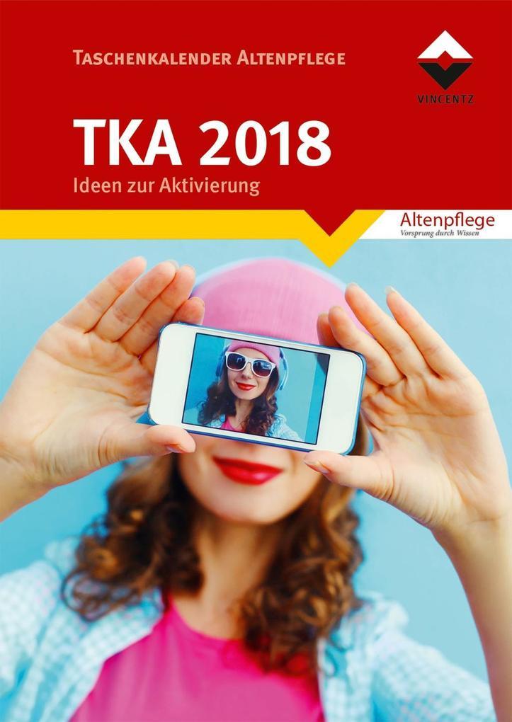 Taschenkalender Altenpflege 2018 als Buch von