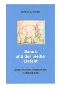 Sanuk und der weiße Elefant