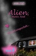 Alien, Mutter, Kind