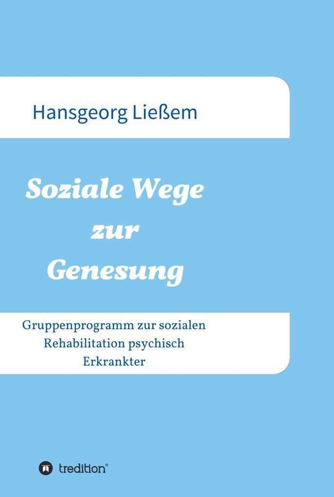Soziale Wege zur Genesung als eBook Download vo...