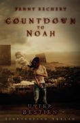 Countdown to Noah Band 2: Unter Bestien