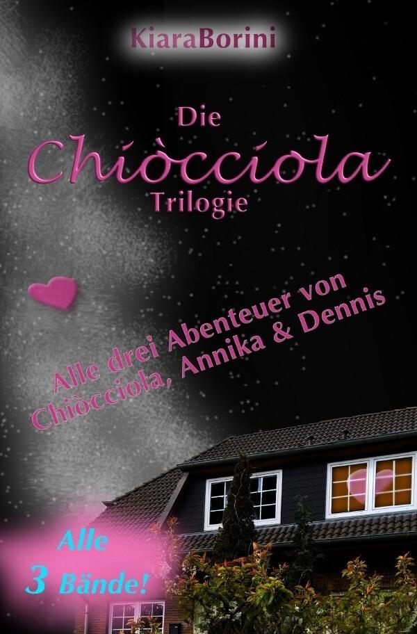 Die Chiòcciola-Trilogie als Buch