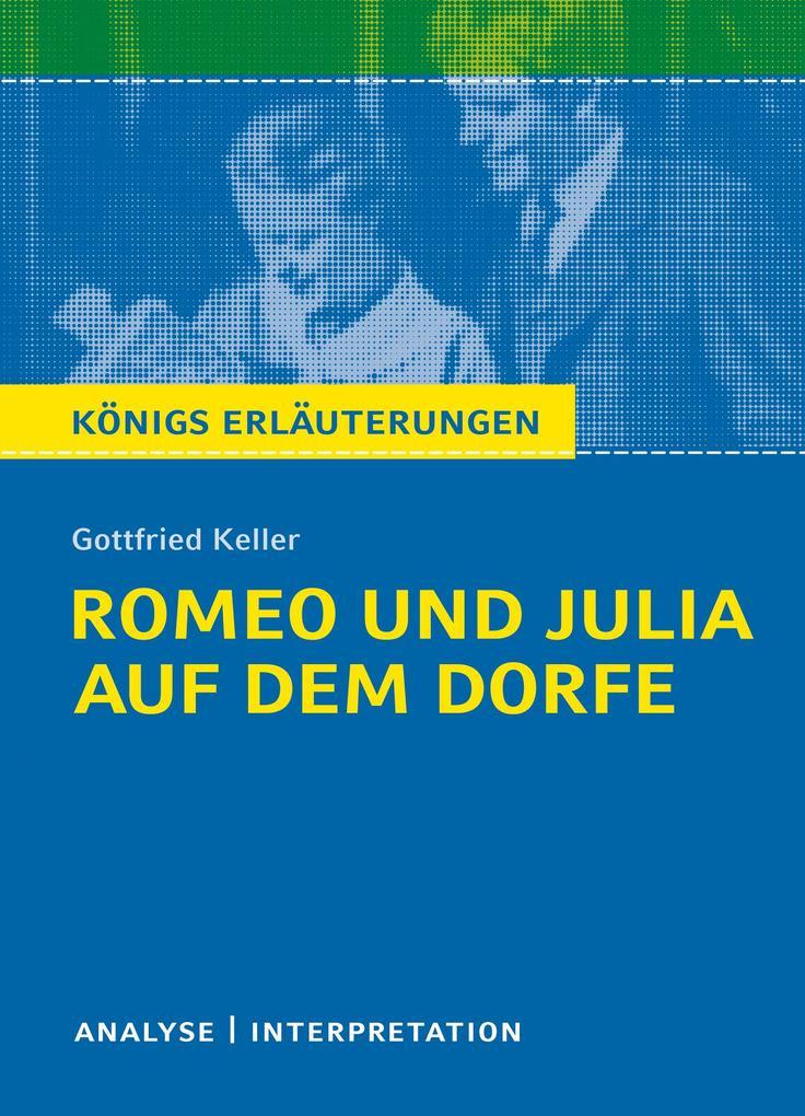 Romeo und Julia auf dem Dorfe. Königs Erläuterungen. als eBook epub
