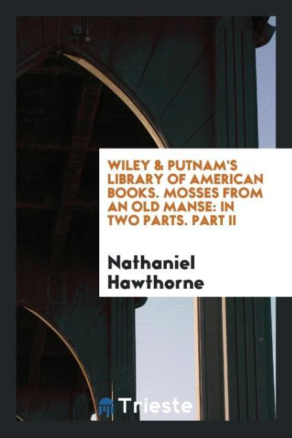 Wiley & Putnam´s Library of American Books. Mos...