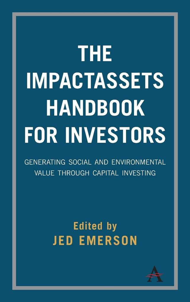 The ImpactAssets Handbook for Investors als Buc...
