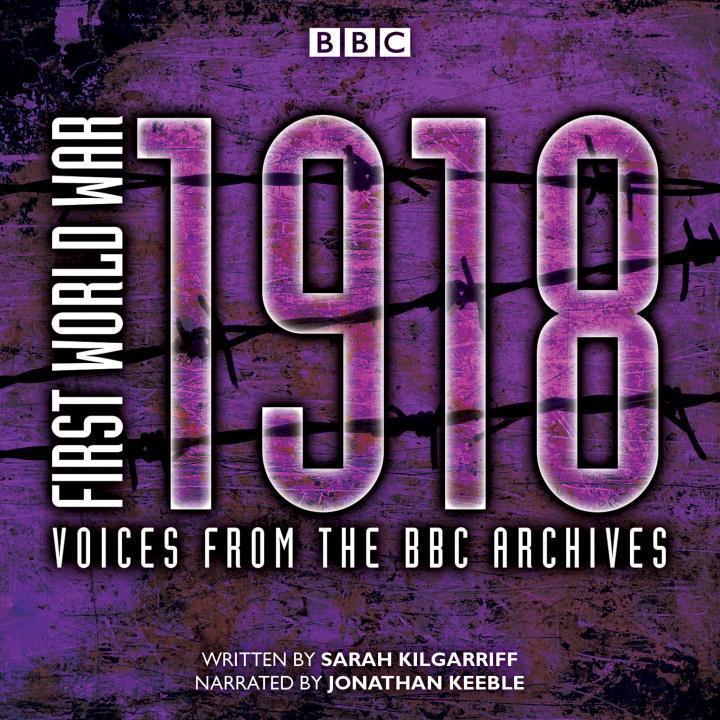 First World War: 1918 als Hörbuch CD von Sarah ...
