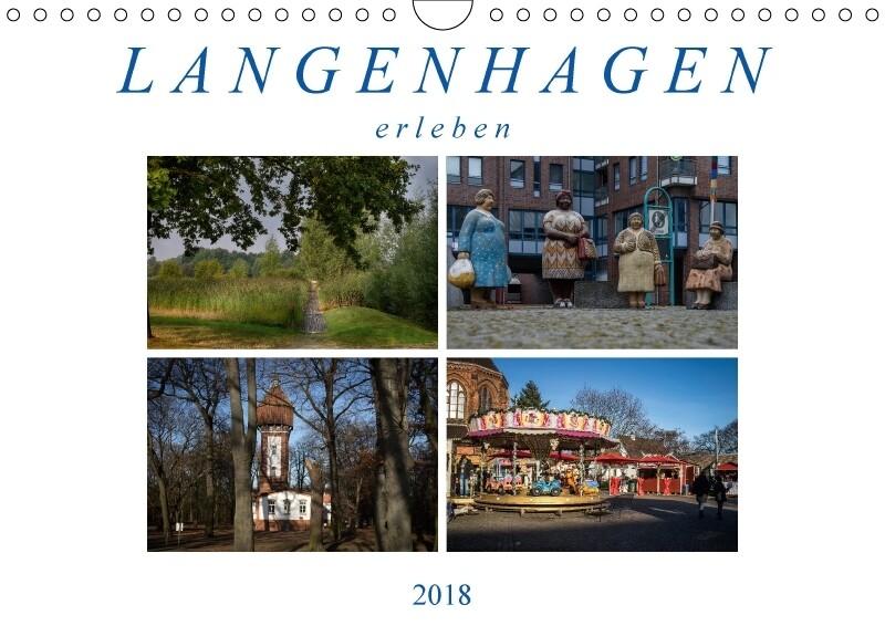 Langenhagen erleben (Wandkalender 2018 DIN A4 q...