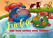 Friedolin - Sind Deine Gefühle Deine Freunde?