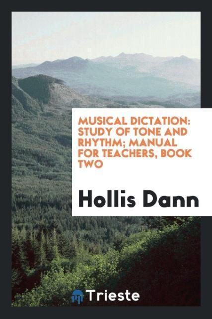 Musical Dictation als Taschenbuch von Hollis Dann
