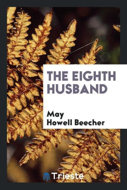 The Eighth Husband als Taschenbuch